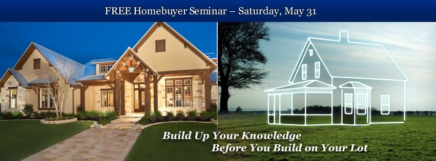 Homebuyer Seminar May 31st | FREE to the Public 1