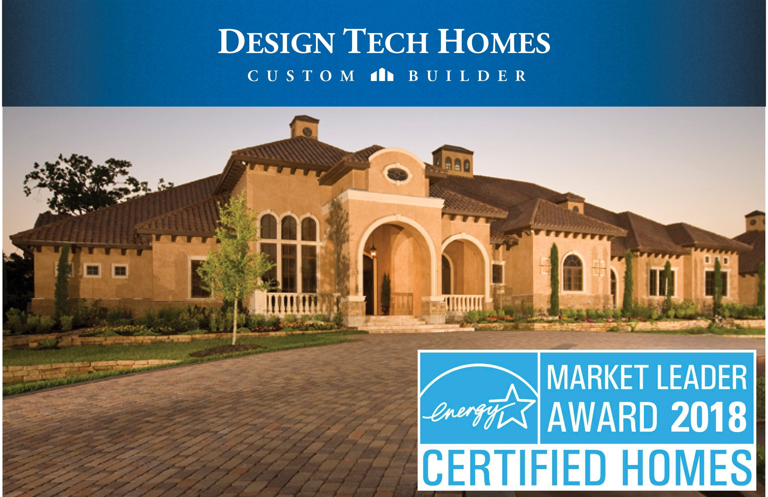 Design Tech Homes Named Recipient of the 2018 ENERGY STAR Certified Homes Market Leader Award 1