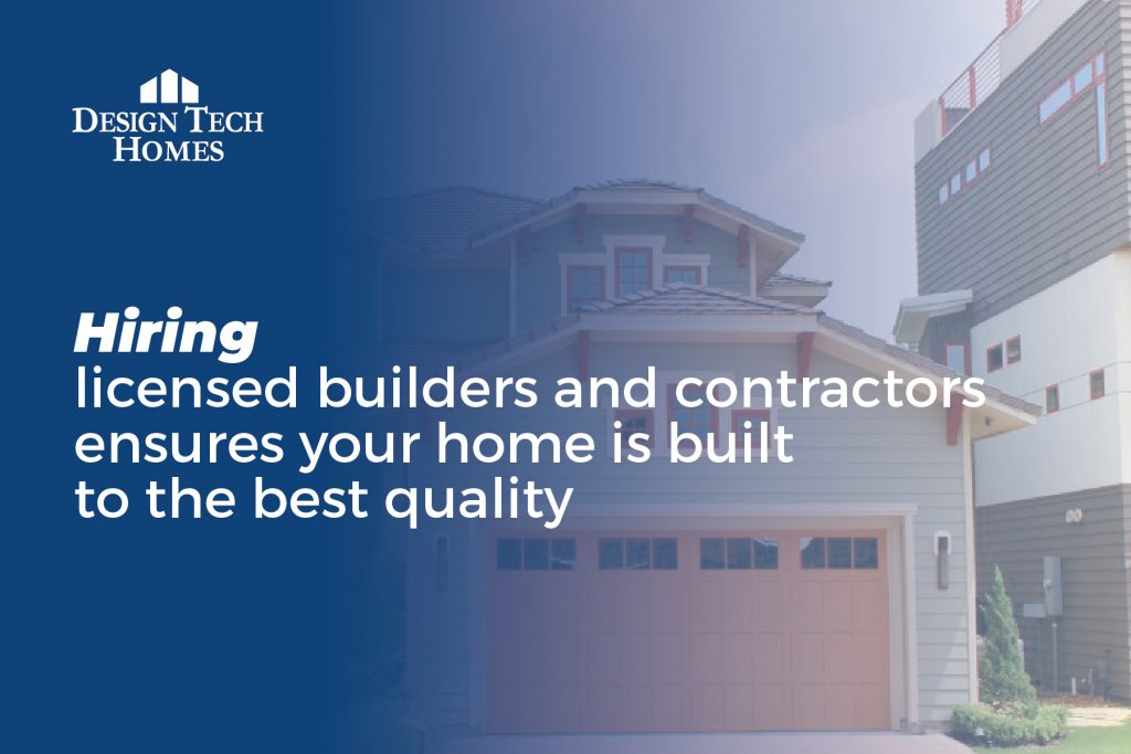 hire a licensed home builder