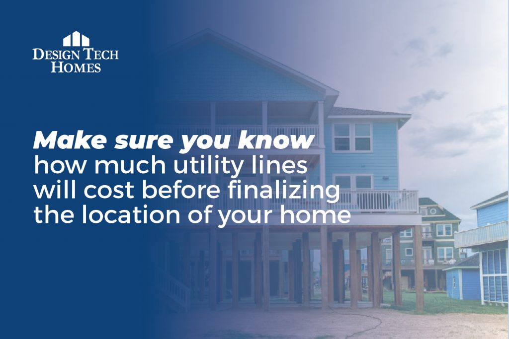 how much will utility line cost be to your home lot?