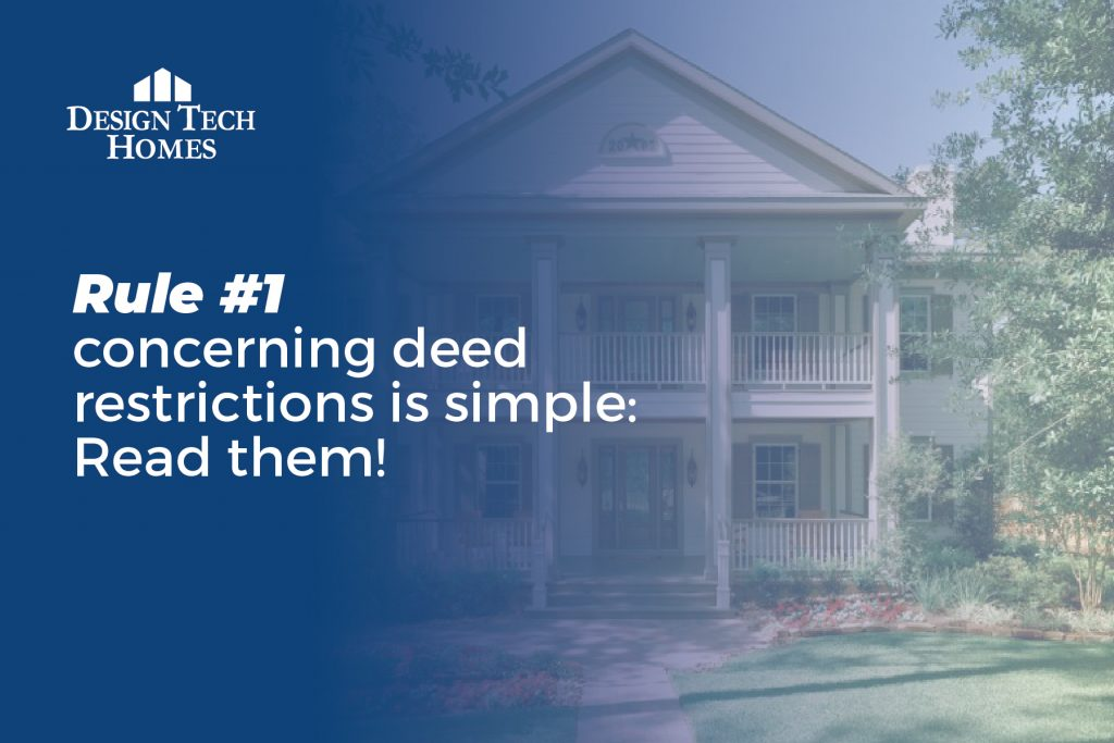 rule #1 concerning deed restrictions